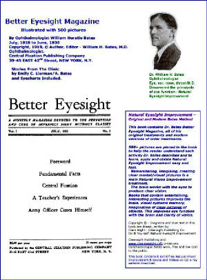 Better Eyesight Magazine - July, 1919 to June, 1930 -132 Monthly Issues by Ophthalmologist William Horatio Bates M.D.: Natural Vision Improvement